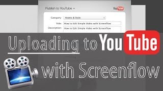 How to Upload Video to YouTube in Screenflow