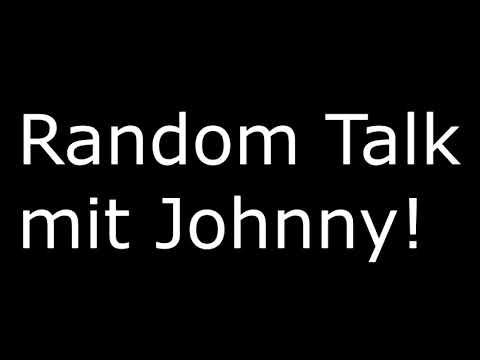 Random Talk: Immer vs nur Abends