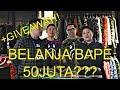 BELANJA BAPE 50 JUTA DI REBELLION!! + GIVEAWAY!