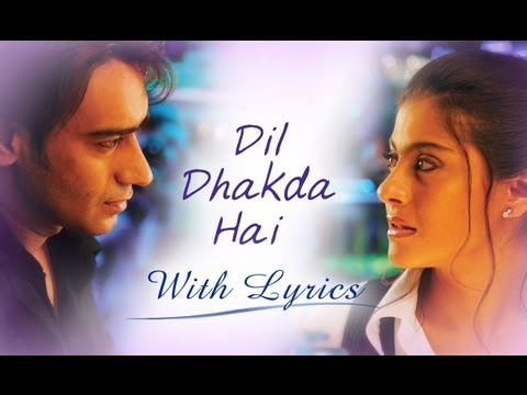 Dil Dhakda Hai (Song With Lyrics) | U Me Aur Hum | Ajay Devgn & Kajol
