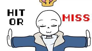 HIT OR MISS Animation (Sans + ...) Featured Sans Fangirls