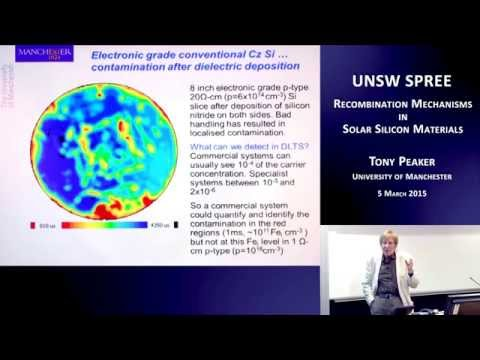 UNSW SPREE 201503-05 Tony Peaker - Recombination Mechanisms in Solar Silicon Materials