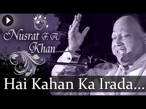 Hai Kahan Ka Irada - Nusrat Fateh Ali Khan - Top Qawwali Songs thumbnail