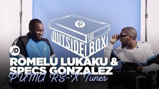 """I Wasn't Allowed to Dance"" Romelu Lukaku & Specs Gonzalez   Outside The Box PUMA RS-X Tune Special"