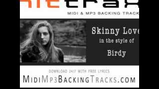 Birdy Skinny Love Backing Track Minus Vocals