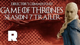 A Shot-by-Shot Breakdown of the 'Game of Thrones' Trailer | Director's Commentary | The Ringer