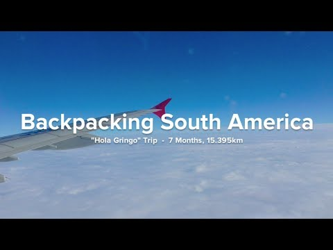 Backpacking South America - Peru, Bolivia, Argentina, Uruguay, Chile (epic travel montage)