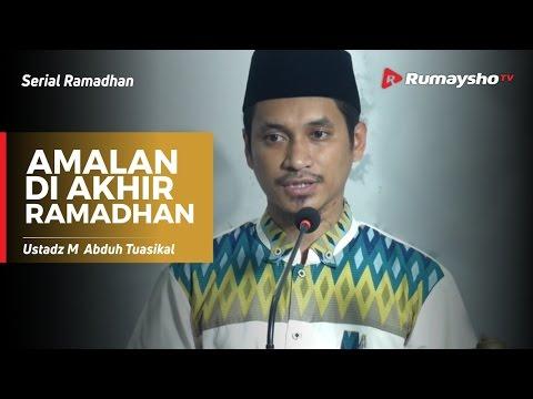 Serial Ramadhan : Amalan Di Akhir Ramadhan (Khutbah Jum'at)