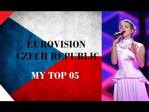 Czech Republic in Eurovision - My Top [2000 - 2016]