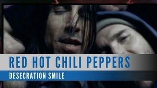 Watch Red Hot Chili Peppers Desecration Smile video