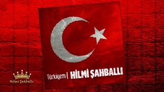 Hilmi Şahballı | Türkiyem [©2000 Official Audio]