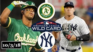 Oakland Athletics vs New York Yankees Highlights || AL Wild Card Game || October 3, 2018