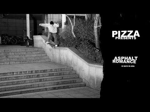 PIZZA'S ASPHALT ROMANCE