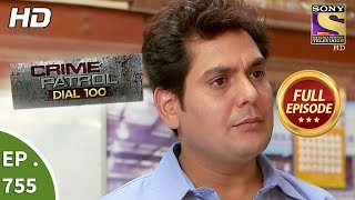 Crime Patrol Dial 100 - Ep 755 - Full Episode - 13th  April, 2018