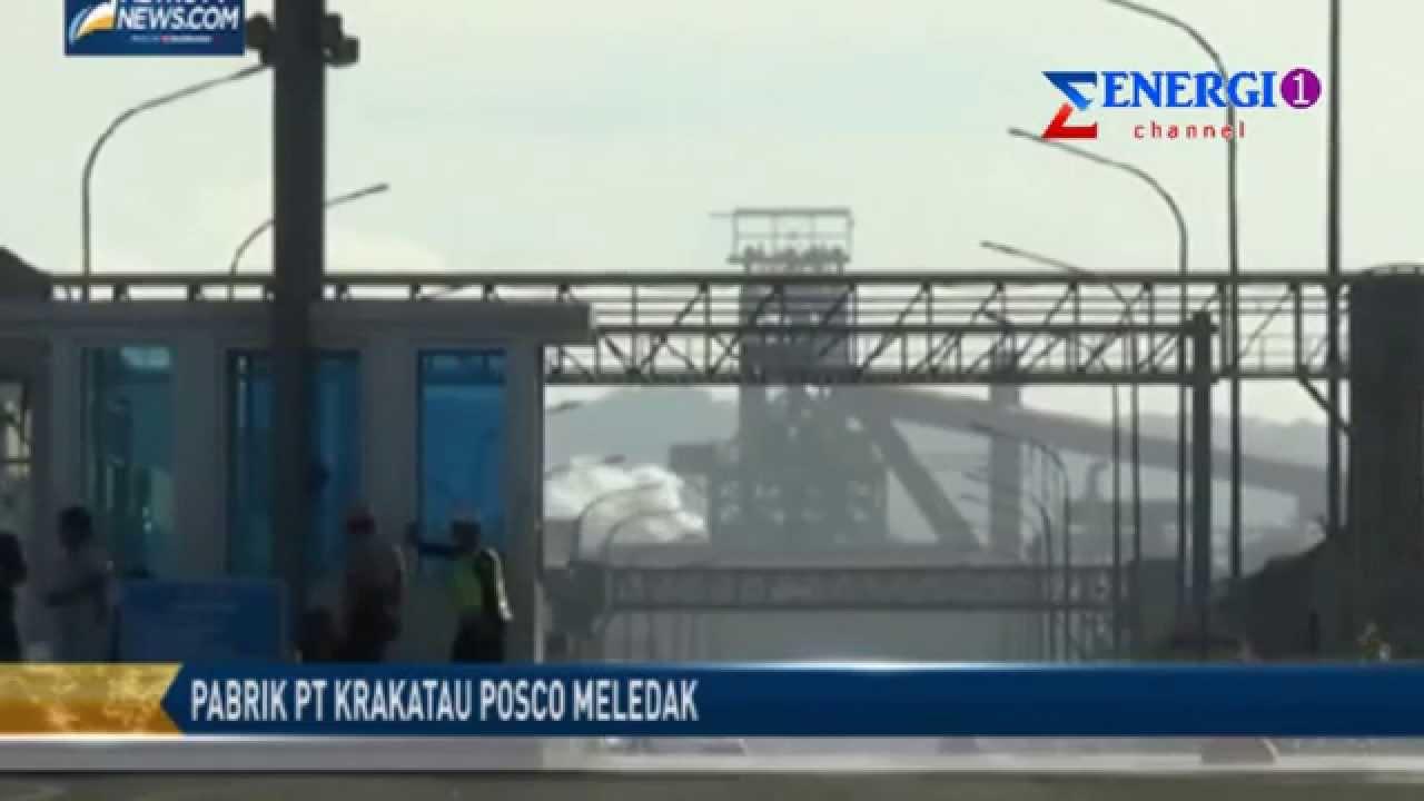 Krakatau Posco Meledak Pabrik Baja pt Krakatau Posco