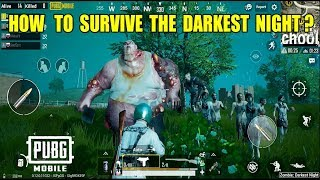 How To Survive The Darkest Night in Pubg Mobile? Tips and Tricks (Android) HD