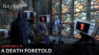 Batman: Arkham City - Easter Egg #25 - A Death Foretold