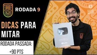 DICAS DA RODADA 9   CARTOLA FC 2019: OUTRA MITADA!