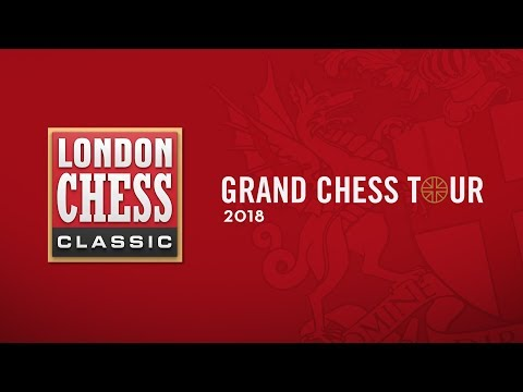 Grand Chess Tour: 2018 London Chess Classic Semi-Finals Game 1