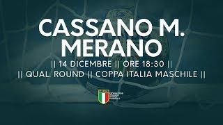 [Qual. Round] Coppa Italia M: Cassano Magnago - Merano 31-22