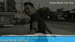 NDX A K A - Menunggu Kamu Cover ( ANJI ) New Coming Soon