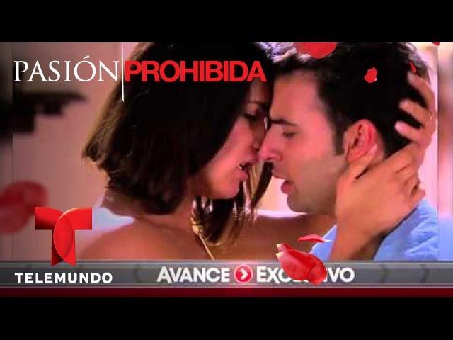 Pasión Prohibida / Avance Exclusivo 106 / Telemundo