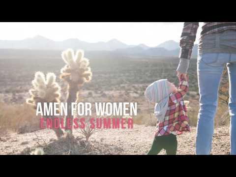 Amen For Women by Endless Summer - OFFICIAL LYRIC VIDEO