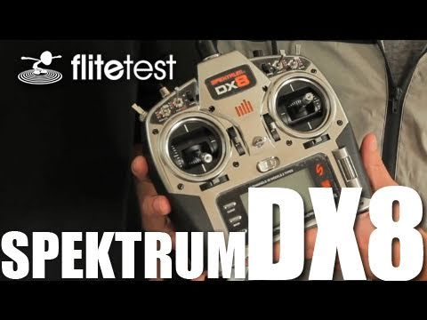 Flite Test - Spektrum DX8 - REVIEW