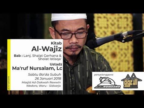 Kitab Al-Wajiz (Bab: Lanj. Shalat Gerhana & Shalat Istisqa') - Ustadz Ma'ruf Nursalam, Lc