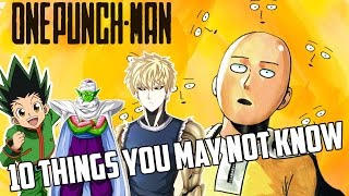 10 Things You Didn't Know About One Punch Man