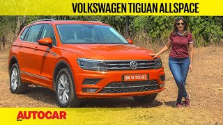 Volkswagen Tiguan AllSpace Review | First Drive | Autocar India