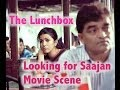 The Lunchbox I Looking For Saajan I Movie Scene I