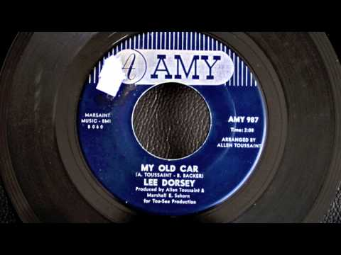 Lee Dorsey - My Old Car