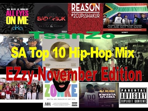 South Africa's Top 10 Hip Hop-mix : Ezzy November Edition (mixed By tsanzo 3fg) 12 11 2014 video
