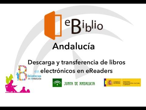 eBiblio Andalucía Descarga y Transferencia de Libros Electrónicos en eReaders