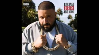 For Free (feat. Drake) - Single DJ Khaled (Explicit)