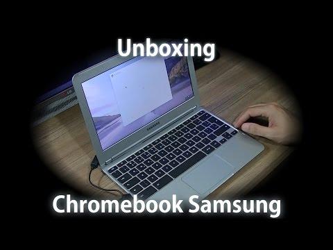 Unboxing Chromebook Samsung   O que é e porque comprei! [PT-BR]