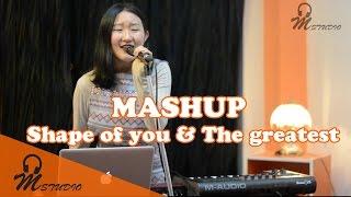 Download Lagu Mashup (Shape of you and The greatest) Gratis STAFABAND