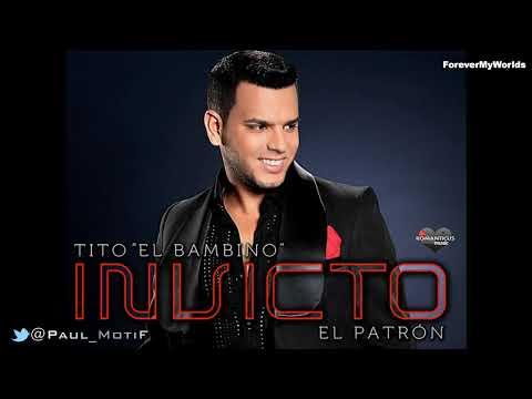 04. Tu Olor - Tito El Bambino