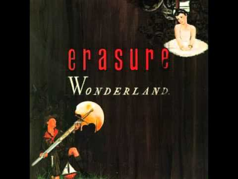 Erasure - Who Needs Love Like That