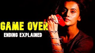 GAME OVER (2019) Ending Explained In Hindi