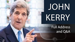 John Kerry | Full Address and Q&A | Oxford Union
