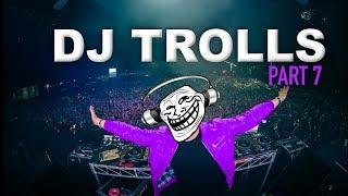 Download Lagu DJs that Trolled the Crowd (Part 7) Gratis STAFABAND