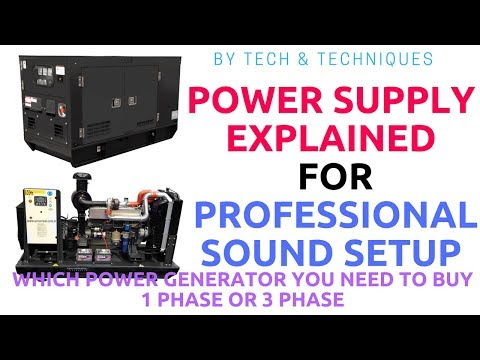 POWER SUPPLY  EXPLAINED / PROFESSIONAL SOUND SETUP / POWER GENERATOR 1 OR 3 PHASE #TECH & TECHNIQUES