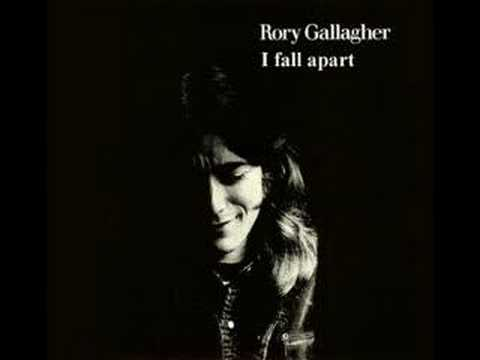 Gallagher, Rory - I Fall Apart