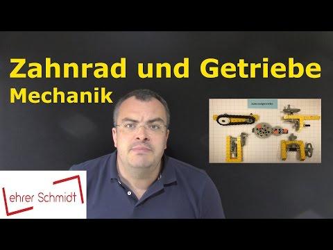 Zahnrad und Getriebe   Mechanik   Physik   Lehrerschmidt