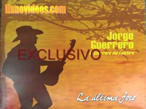 Jorge Guerrero - Aqui Hay Guerrero Pa Rato - Acordes