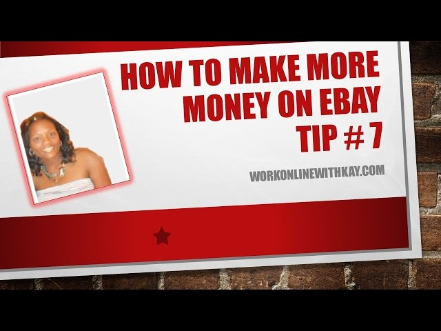 How to Make More Money on Ebay | Quick Tip #7
