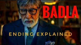 BADLA (2019) Ending Explained in 12 Minutes   Badla movie explained