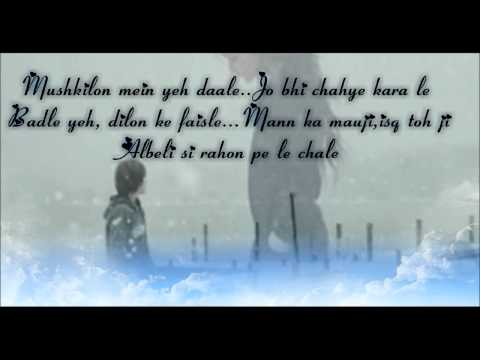Kaisa Ye Ishq Hai, Ajab Sa Risk Hai From Mere Brother Ki Dulhan Rahat Fateh Ali Khan  With Lyrics video